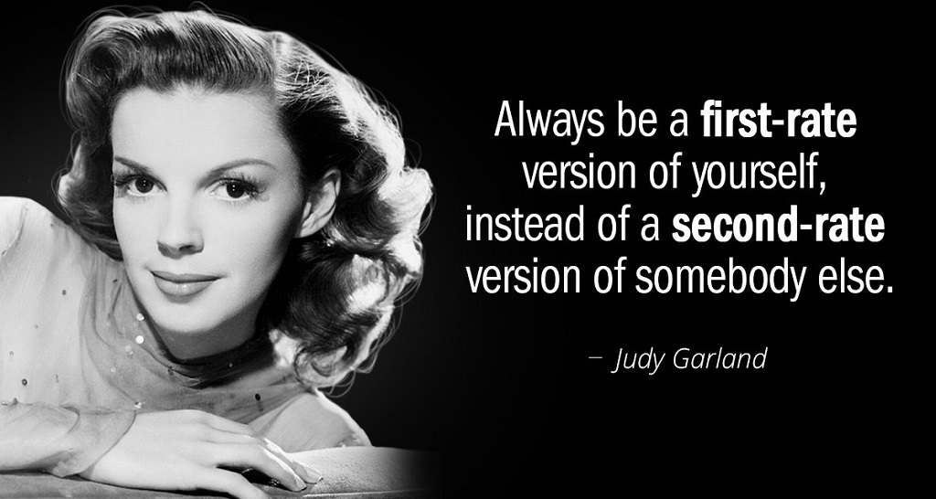 Judy Garland on being yourself